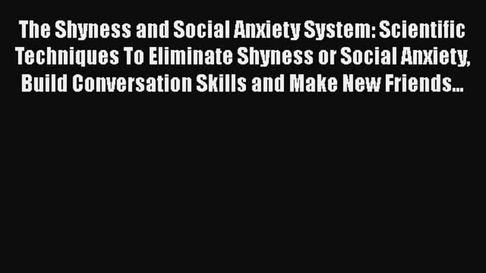 the shyness and social anxiety system review on a black background
