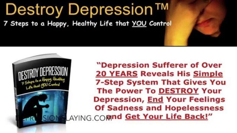 destroy depression review