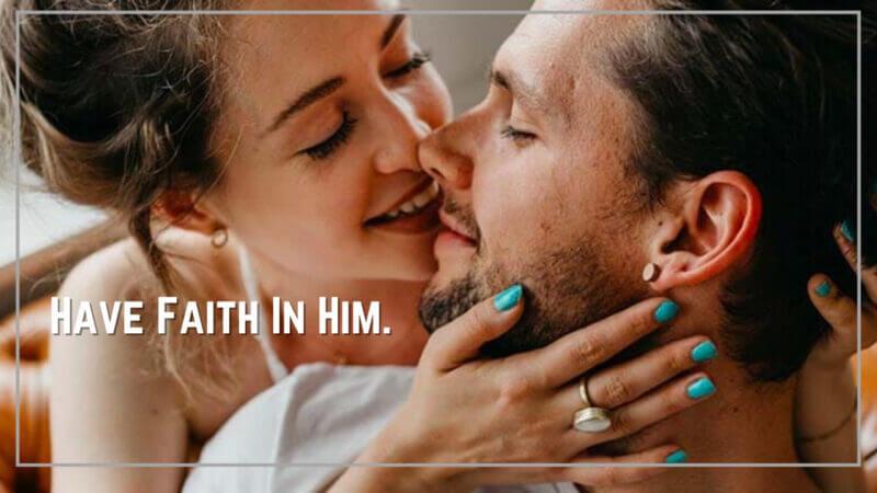 Have Faith In Him.