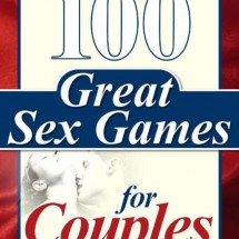 100 Great Sex Games For Couples Review - Read Before You Buy!