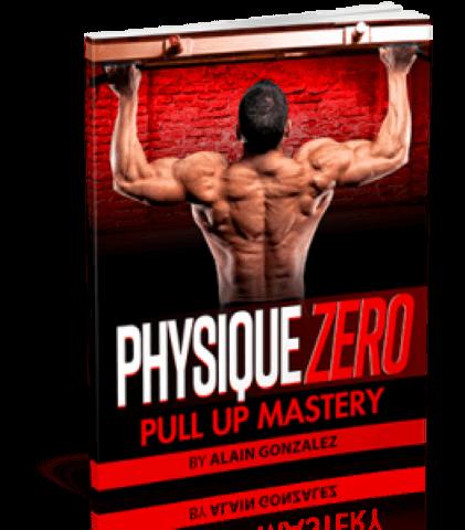 Physique Zero Pull Up Progression Method