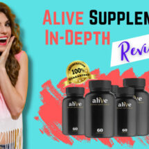 Alive Supplement In-Depth Review
