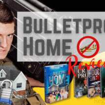 Bulletproof Home Review - Does It Really Work?
