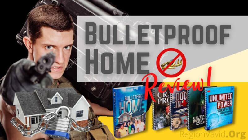 Bulletproof Home Make Your Family Safe
