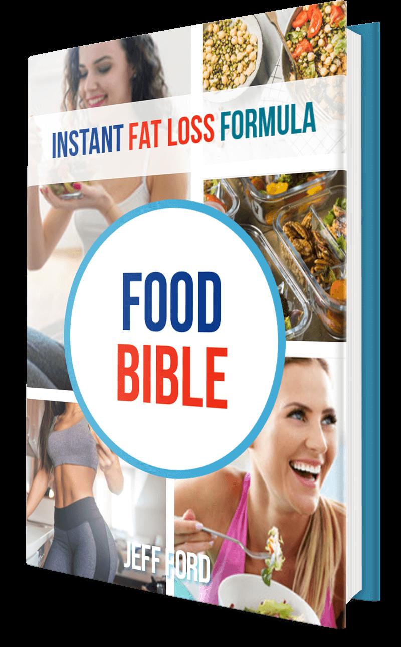 Instant Fat Loss Formula, Food Bible cover