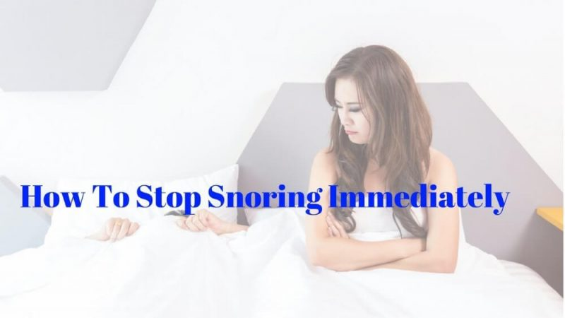 how to sop snoring immediately