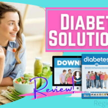 Diabetes Solution Kit Review – Works or Just a SCAM?