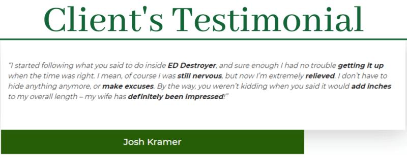 ED Destroyer Testimonials