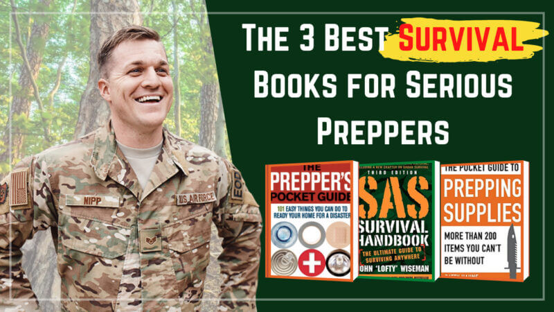 The 3 Best Survival Books for Serious Preppers