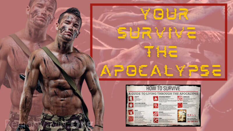 7 Survival Tips That Could Help You Survive The Apocalypse