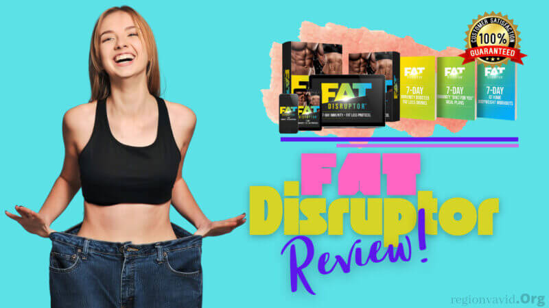 Fat Disruptor Will Help You Loose Weight Effectively