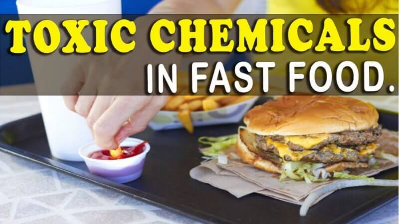 toxic chemicals in fast food