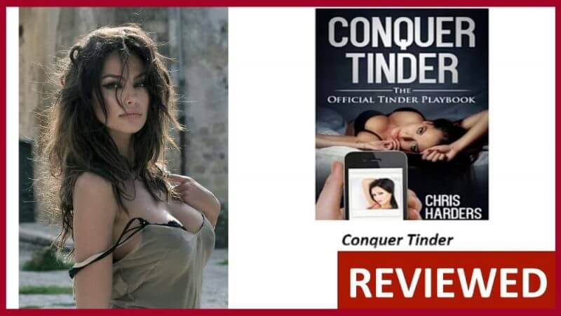 Conquer Tinder Review – Truth Exposed!!!