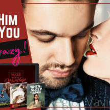 How to Make Him Want You Like Crazy! (The Complete Guide)