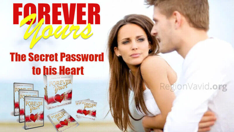 Forever Yours The Secret Password To his Heart