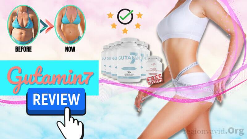 Gutamin7 Weight Loss Review