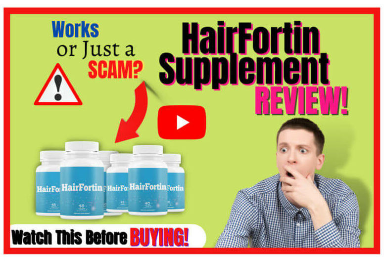 HairFortin Review Works or Just a SCAM?