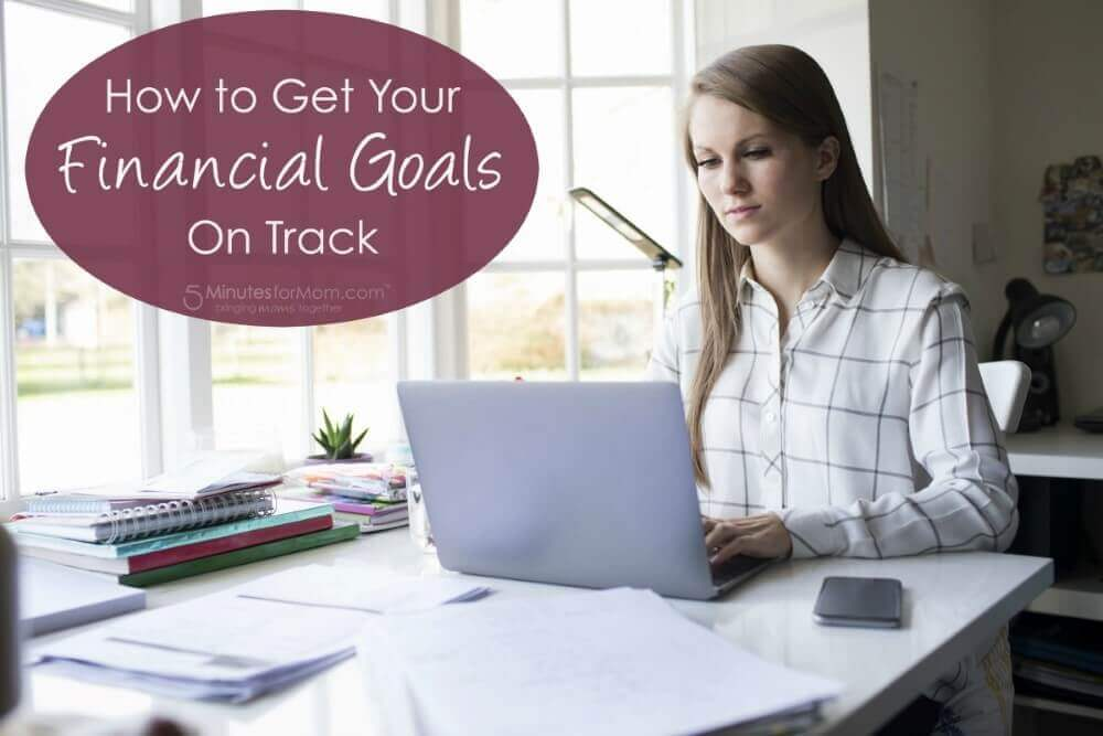 How-to-Get-Your-Financial-Goals-on-Track