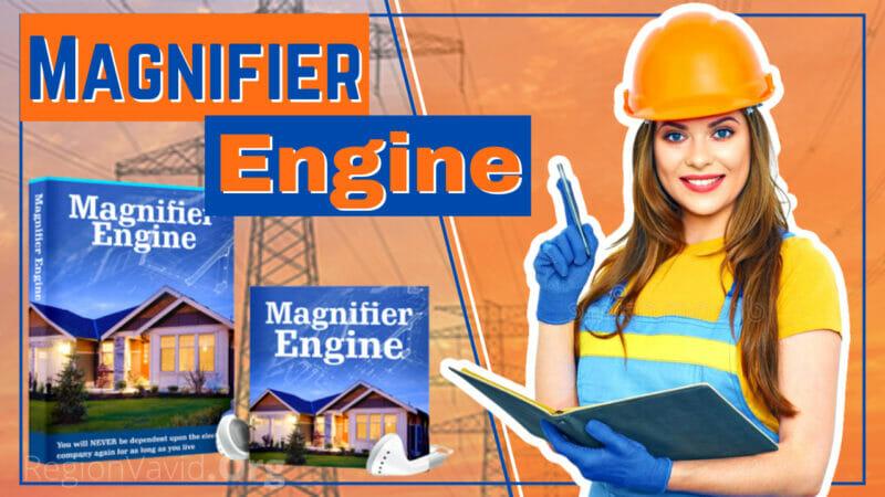 Magnifier Engine