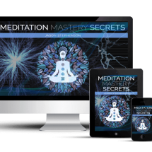 Meditation Mastery Secrets Review - Does It Really Work?