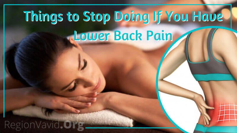 Things to Stop Doing If You Have Lower Back Pain
