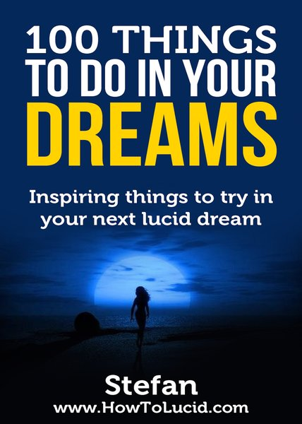 30 Day Lucid Dreaming Bootcamp 100 things to do in your dreams cover