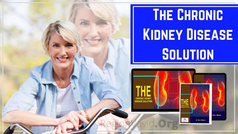 The Chronic Kidney Disease Solution Get A Natural Way Of Healing
