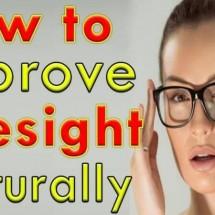 How To Improve Eyesight Naturally Review - Read Before You Buy!