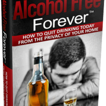Alcohol Free Forever Review - Worth Trying? Here is The Truth!