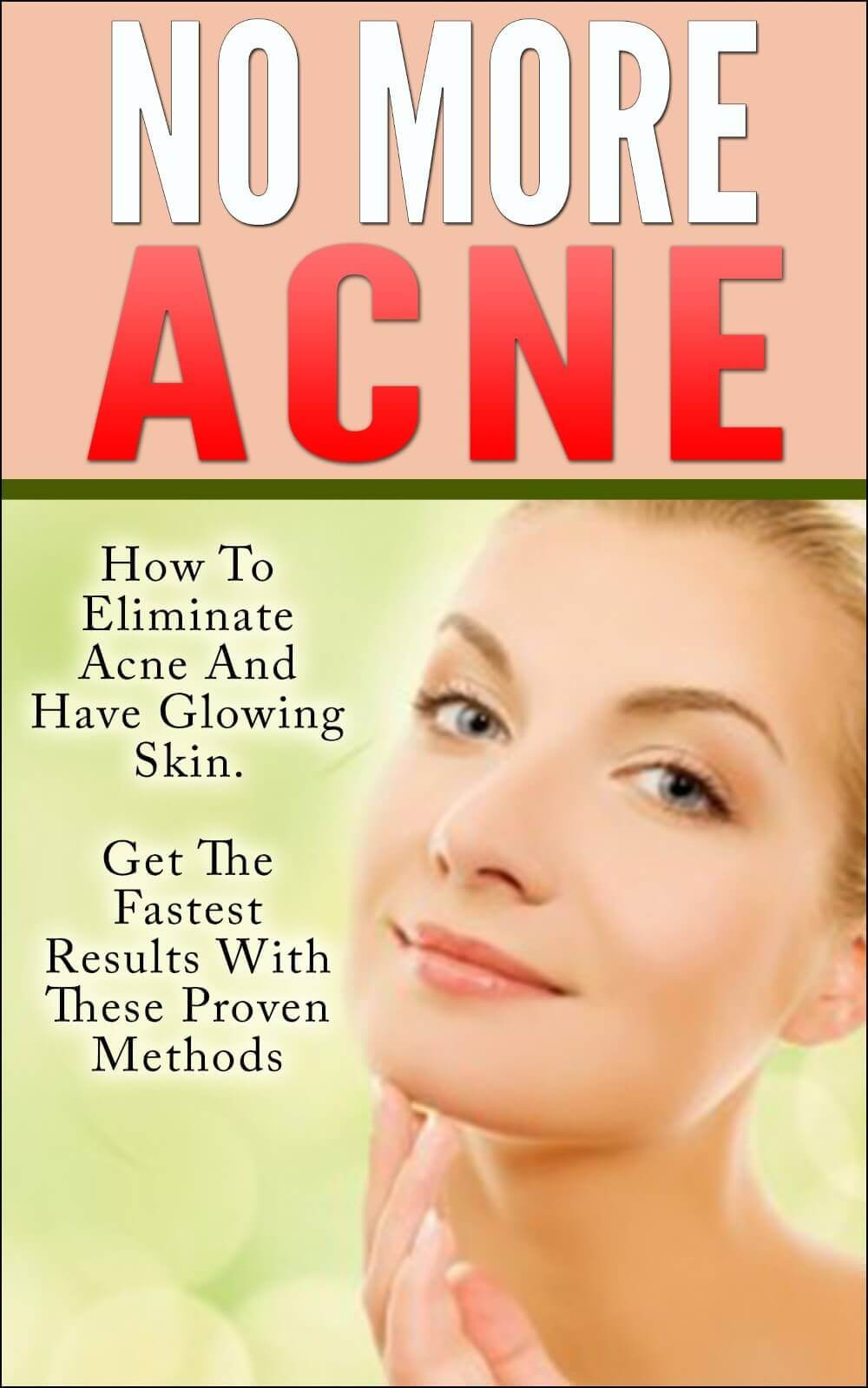 acne-no-more-acne-how-to-eliminate-acne-and-have-glowing-skin.-get-fast-results-with-these-proven-methods-acne-acne-free_26683676