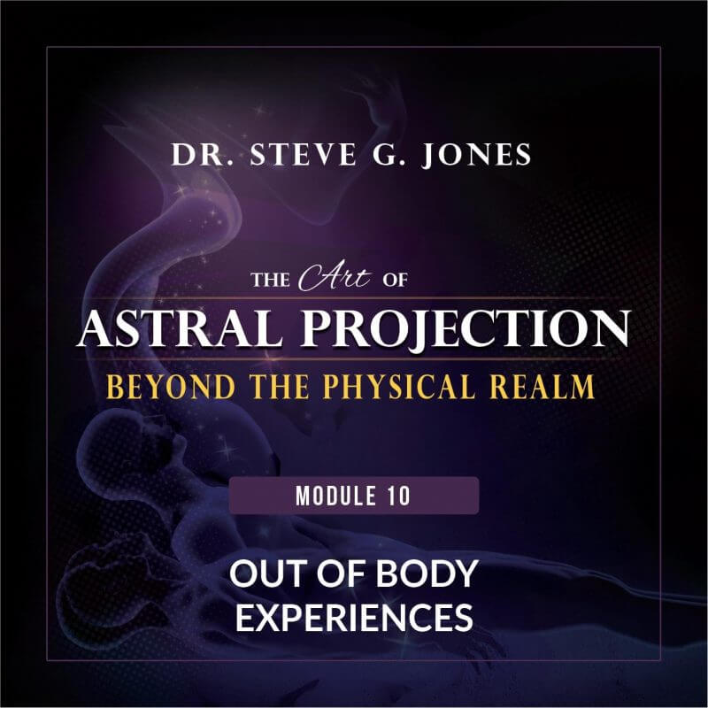Astral Projection Module 10 Out of Body Experiences cover