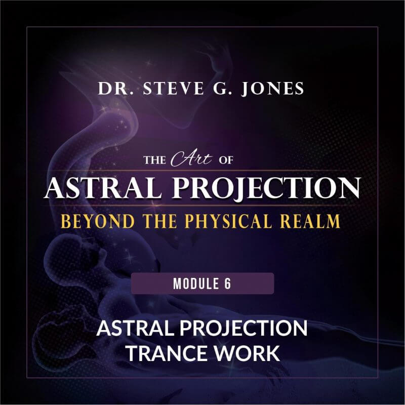 Astral Projection Module 6: Astral Projection Trance Work cover