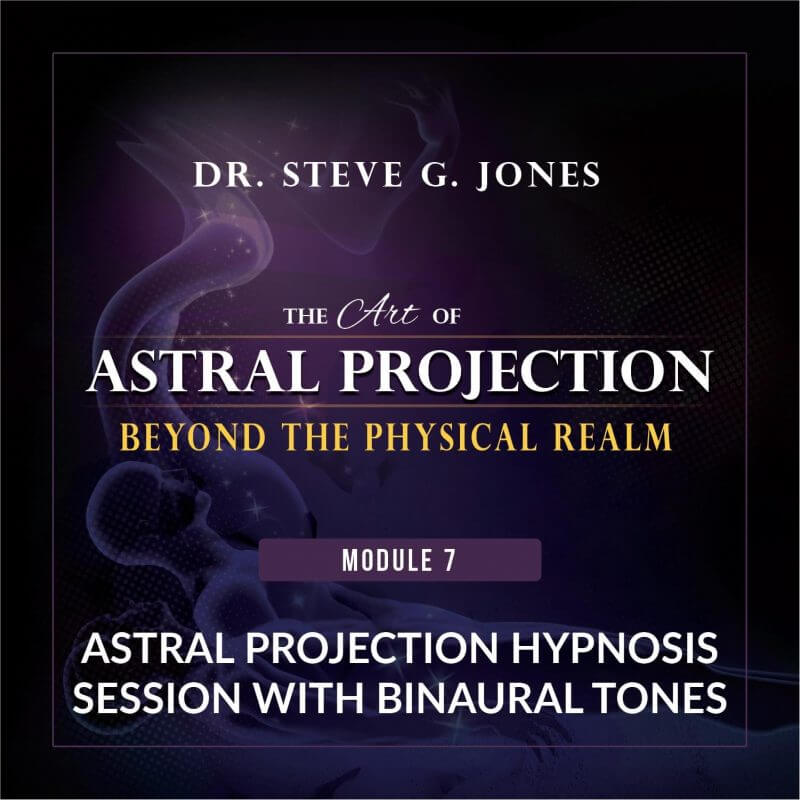 Astral Projection Module 7: Astral Projection Hypnosis Session Binaural Tones cover