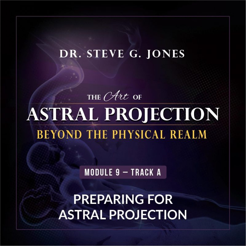 Astral Projection Module 9: Preparing for Astral Projection (Track A) cover
