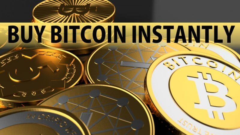 buy bitcoin instantly