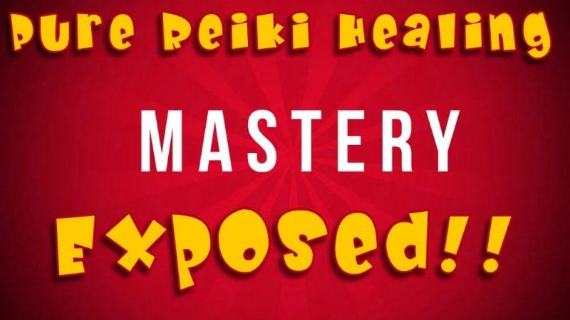 pure reiki healing mastery exposed