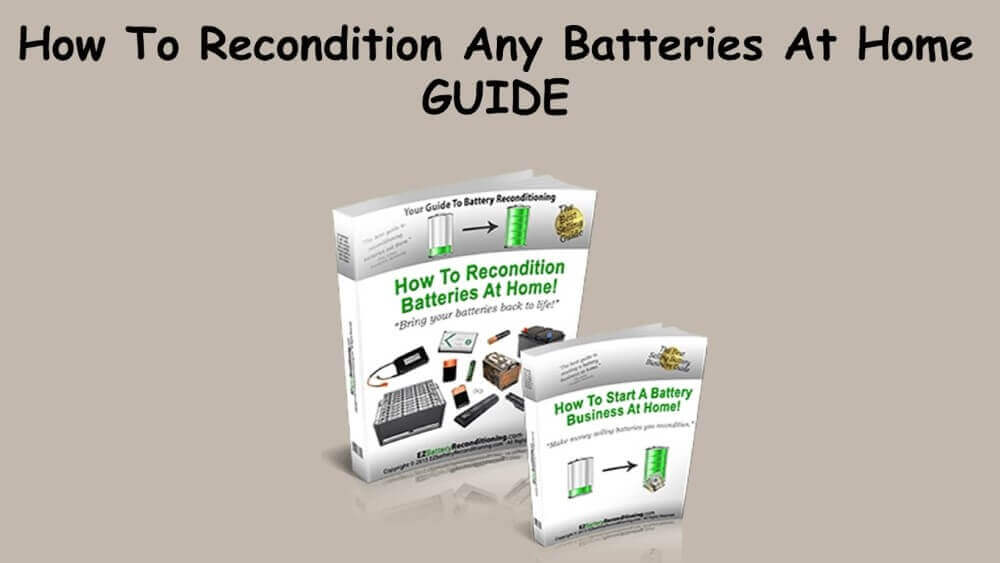 how to recondition any battery at ho,e guide review