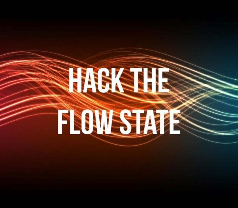 Hack The Flow State