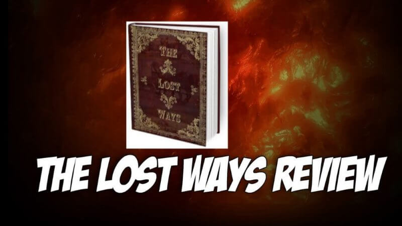 The Lost Ways Review – Should you use it?
