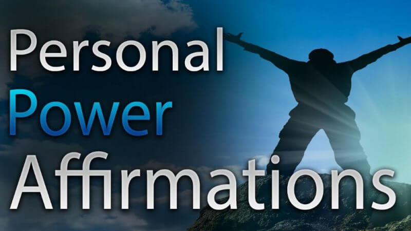 perosnal power affirmation and a man's image in the background