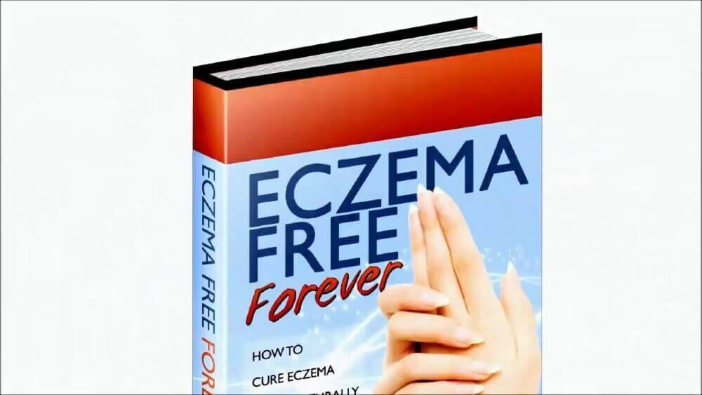 Eczema Free Forever Review - Worth or Waste of Time?