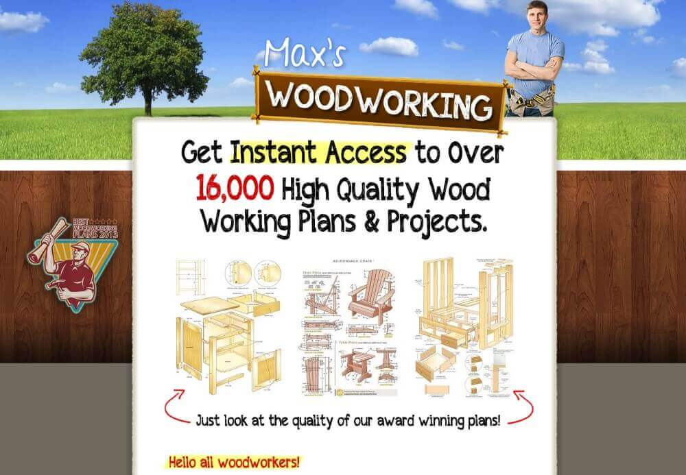 Max's Woodworking Plans Review - Worth or Waste of Time?