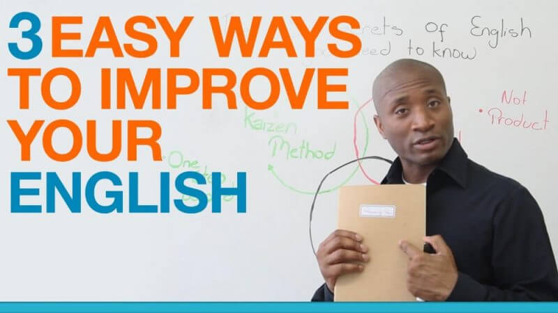 3 EASY WAYS TO IMPROVE YOUR ENGLISH