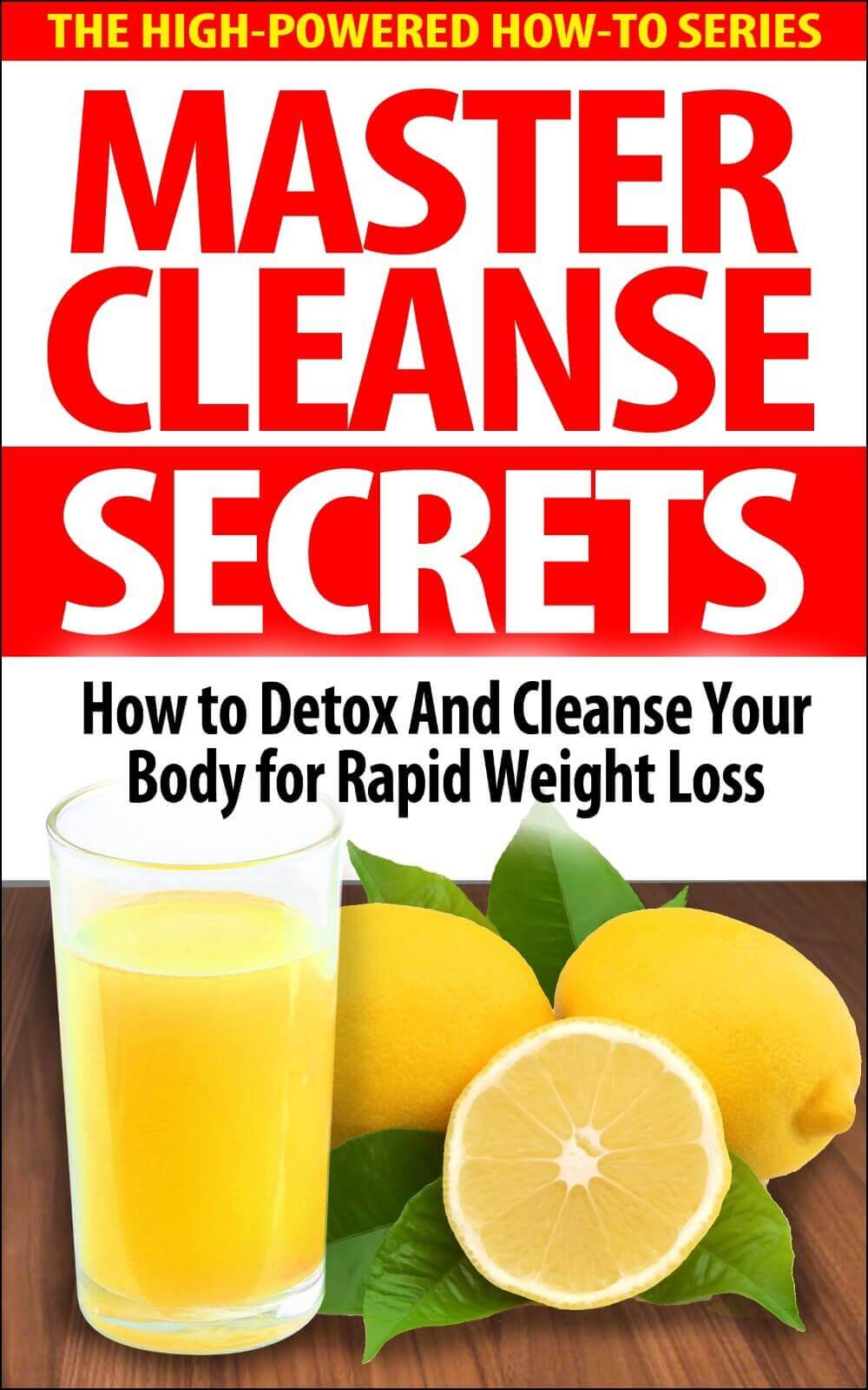 Master Cleanse Secrets Review – Must Knowing Before You Buy