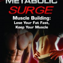 Metabolic Surge Rapid Fat Loss Review - Worth or Waste of Time?