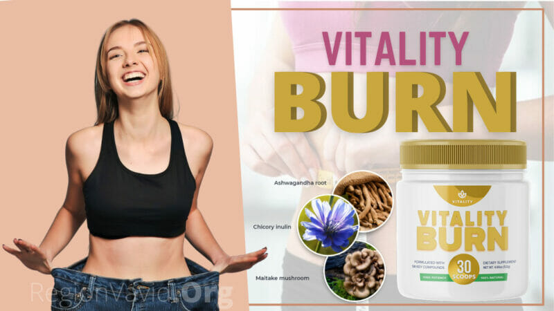 Vitality Burn Will Help You Weight Loss