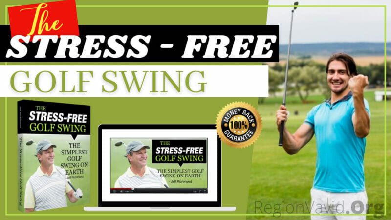The Stress Free Golf Swing Must Try