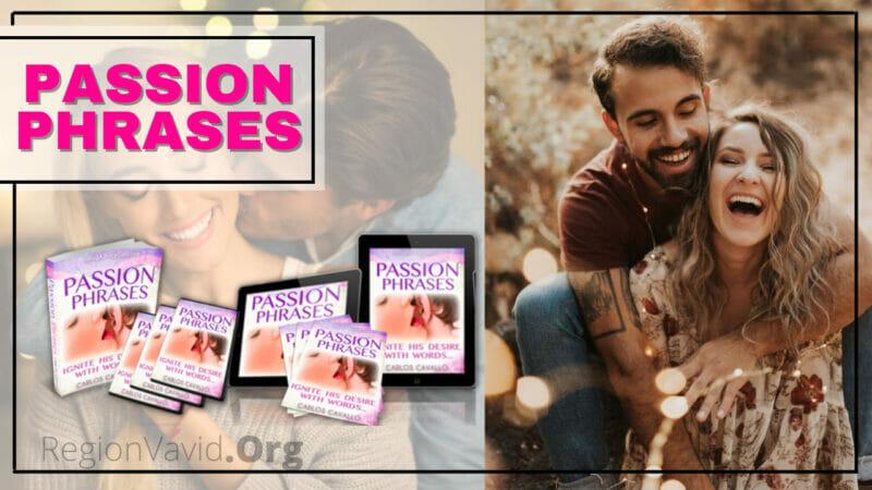 Passion Phrases Make Him Fall