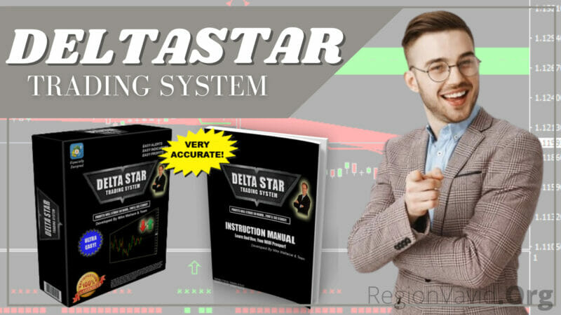 Delta Star Trading System Get Rich Now