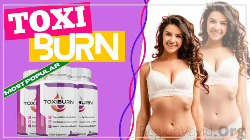 ToxiBurn Get That Body Yours Now